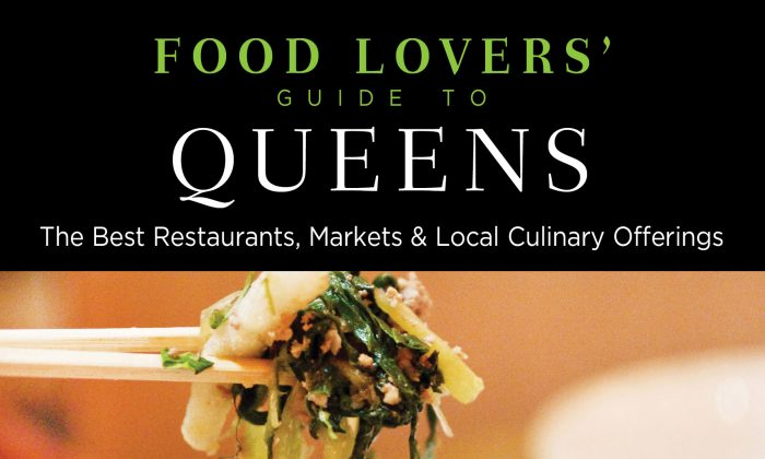 """Food Lovers' Guide to Queens: The Best Restaurants, Markets & Local Culinary Offerings"" by Meg Cotner."