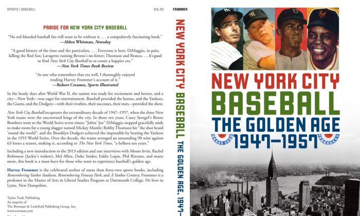 New York City Baseball: The Golden Age 1947 - 1957. (Harvey Frommer)
