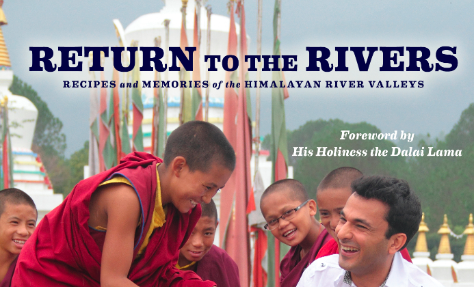 """""""Return to the Rivers: Recipes and Memories of the Himalayan River Valleys"""" by Vikas Khanna. (Lake Isle Press, 2013)"""