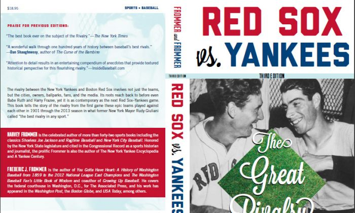 Red Sox vs. Yankees: The Great Rivalry, by Harvey Frommer. (Courtesy of Harvey Frommer)