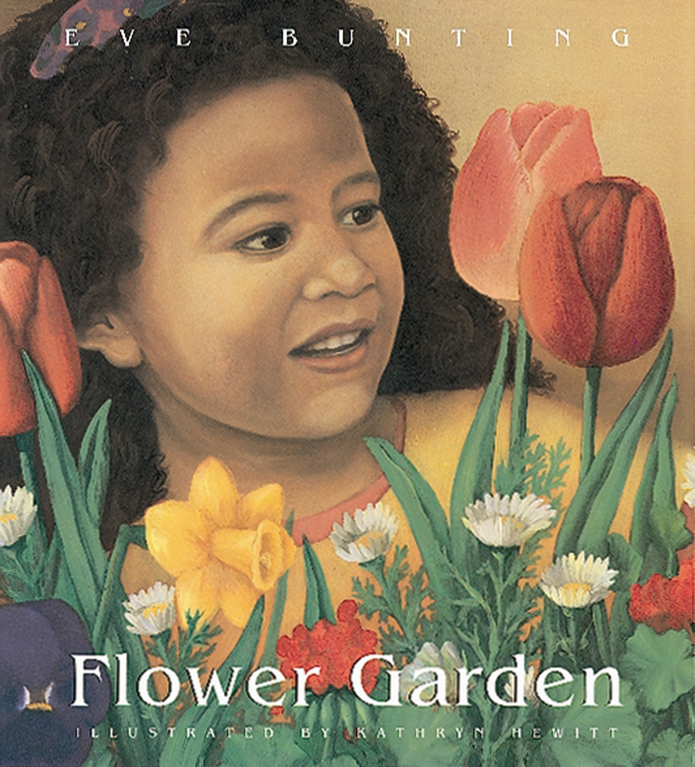 """Flower Garden"" by Eve Bunting, illustrated by Kathryn Hewitt"