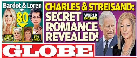 This portion of Globe magazine's cover for its October 13 edition shows a story about an alleged romance between Prince Charles and Barbara Streisand.