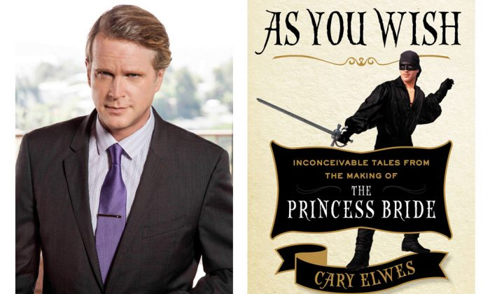 """Right: Cary Elwes, author of """"As You Wish: Inconceivable Tales From the Making of The Princess Bride."""" (Miranda Penn Turin) Left: Cover of """"As You Wish,"""" a new book by Cary Elwes about the making of """"The Princess Bride."""" (Courtesy of Anderson Group)"""