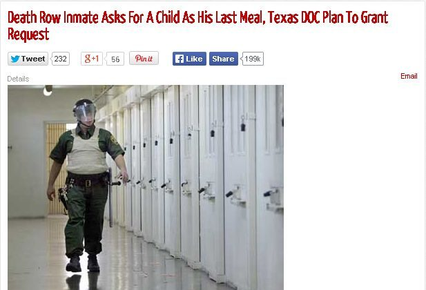 There's been several articles and rumors saying a Texas death row inmate requested or ate an African child as his last meal. They're all fake. (Screenshot)