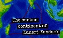 The Lost Continent of Kumari Kandam