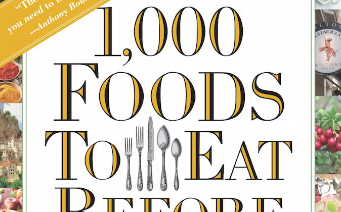 """""""1,000 Foods to Eat Before You Die"""" by Mimi Sheraton."""