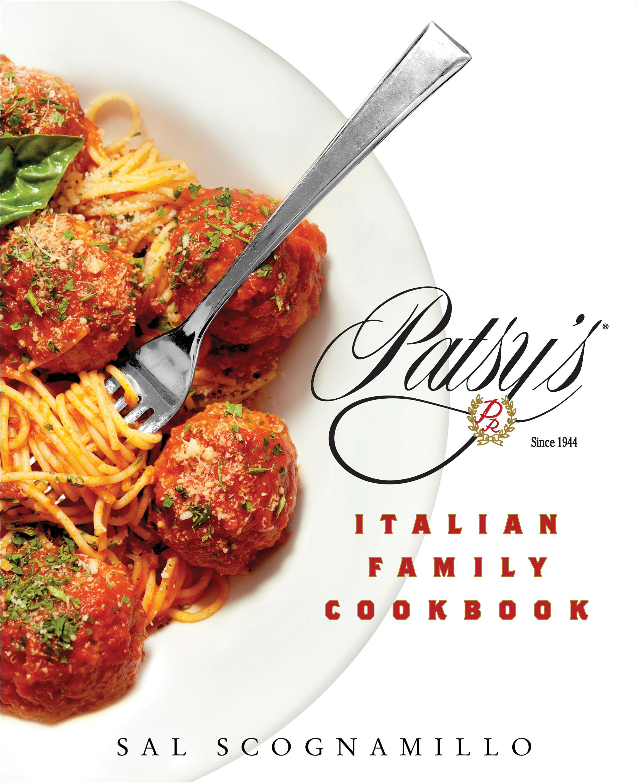 Patsy's Italian Family Cookbook Jacket Cover. (Courtesy of St.Martin's Press)