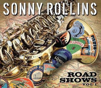 Jazz Album Review: Sonny Rollins— 'Road Shows Vol. 1'