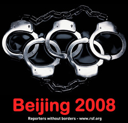 """Reporters Without Borders launched its """"Beijing 2008"""" campaign with handcuffs replacing the Olympic rings to remind people about the true background of 2008 Olympic Games. (www.rsf.org)"""