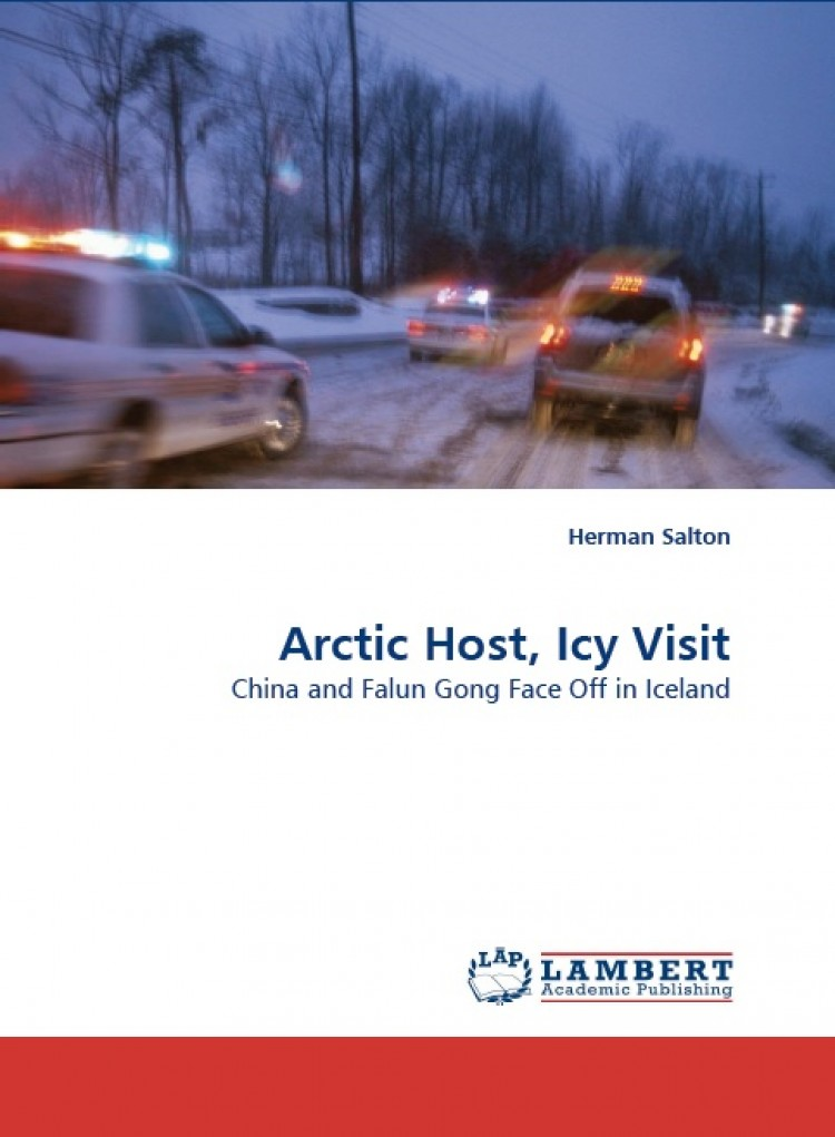 Documenting the travails of Falun Gong practitioners in Iceland in 2002, the cover of 'Arctic Host, Icy Visit' by Herman Salton. (Courtesy of Lambert Academic Publishing)