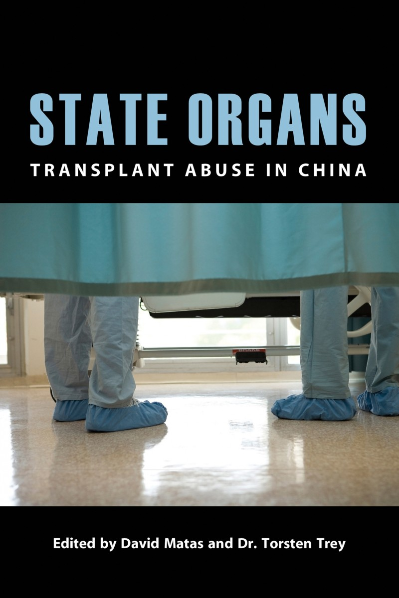 """""""State Organs: Transplant Abuse in China"""""""