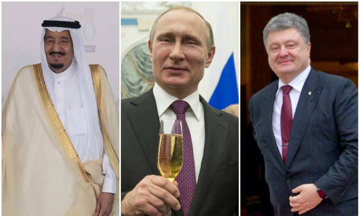 From L–R: Saudi Arabia's King Salman bin Abdulaziz, Russian President Vladimir Putin, and Ukraine President Petro Poroshenko. (Chris McGrath/Getty Images, Pavel Golovkin/AFP/Getty Images, Ron Sachs-Pool/Getty Images)
