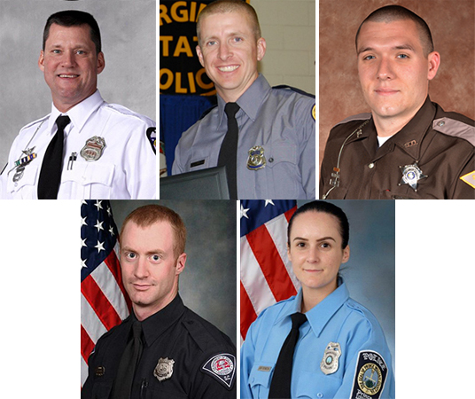 Top row: (L-R) Police Officer Steven M. Smith; Trooper Chad P. Dermyer; Deputy Sheriff Carl A. Koontz. Lower row: Police Officer Allen Lee Jacobs; Police Officer Ashley Guindon. (Respectively: Courtesy of Columbus, Ohio Police Division; Virginia State Police; Howard County, Ind. Sheriff's Office; Greenville, S.C. Police Department; Prince William County, Va. Police Department)