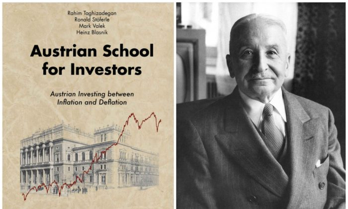 "The cover of ""Austrian School for Investors"" on the left and one of its biggest scholars, Ludwig von Mises, on the right. (Mises.at)"