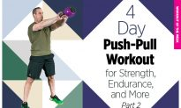 4-Day, Push-Pull Workout for Strength, Endurance, and More (Part 3 of 4)