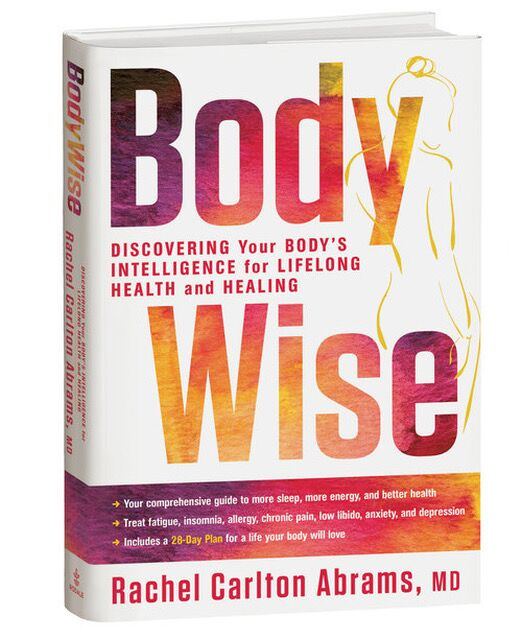 Body Wise: Discovering Your Body's Intelligence for Lifelong Health and Healing.