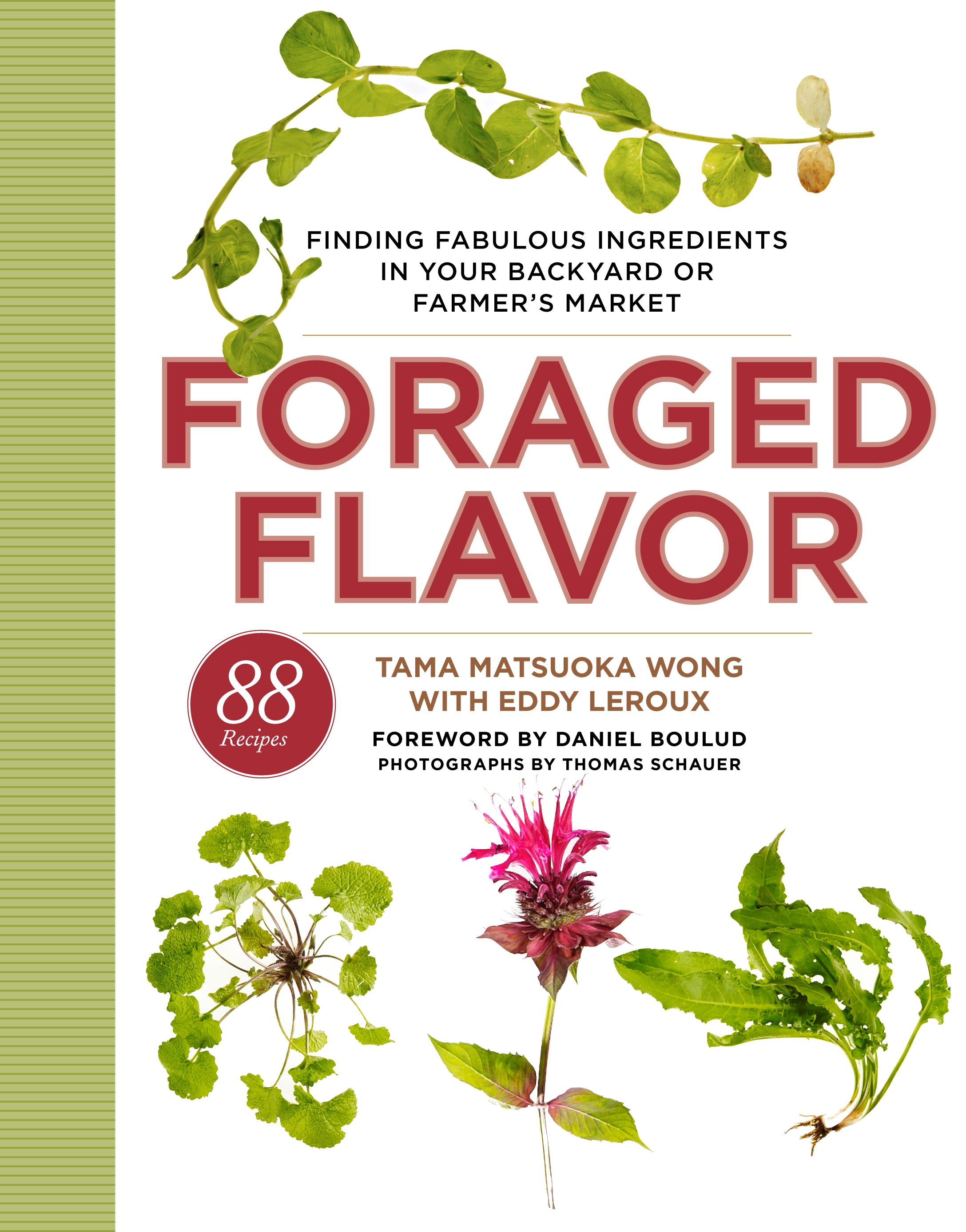 """The cover of """"Foraged Flavor"""" by Tama Matsuoka Wong and Eddy Leroux. (Courtesy of Clarkson Potter)"""