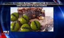 Woman Fired for Putting Laxatives in Brownies for Saline Work Party
