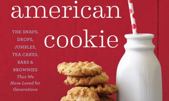 """""""American Cookie: The Snaps, Drops, Jumbles, Tea Cakes, Bars, and Brownies That We Have Loved for Generations"""" by Anne Byrn."""