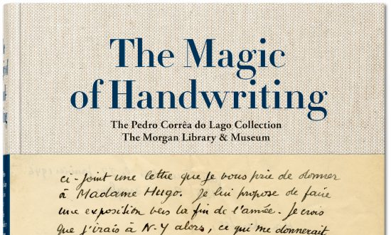 """""""The Magic of Handwriting. The Pedro Corrêa do Lago Collection. The Morgan Library & Museum."""" the clothbound cover, 6.7inches by 9.4 inches. (Taschen)"""