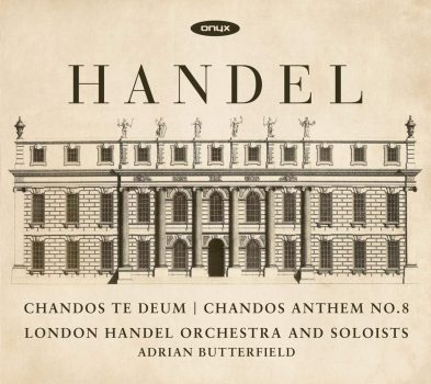Handels Chandoes te deum and Chandoes Anthem No. 8